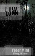 Luna [YoonMin] [OS]  by sleepy_shaman