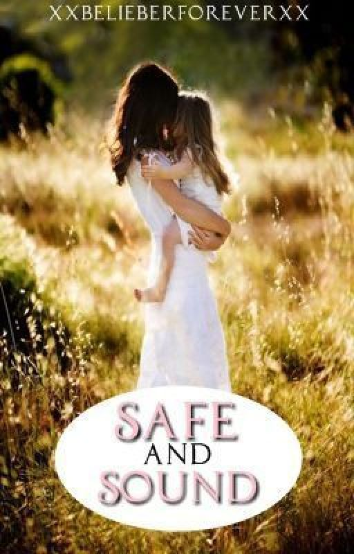 Safe and Sound by xxBelieberForeverxx