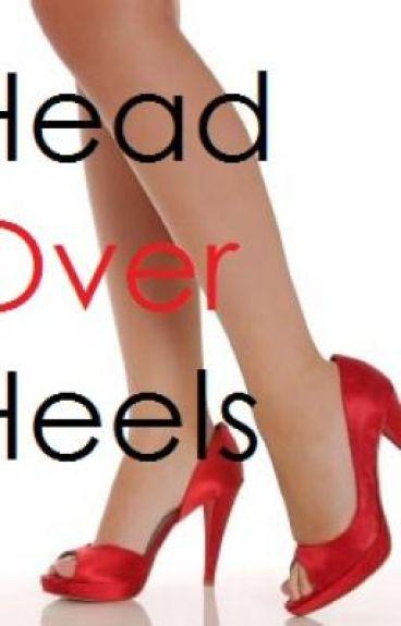 Head Over Heels- Chapter 1<3