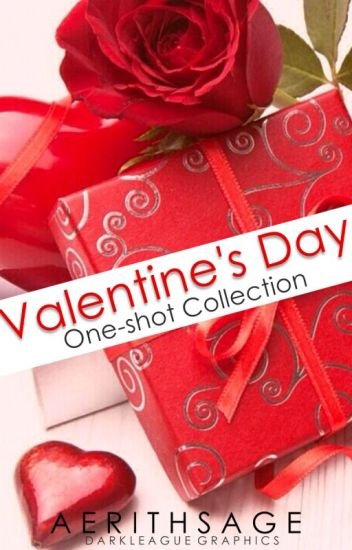 Valentine's Day One-Shot Collection (Completed!)