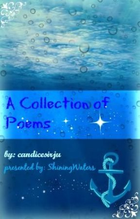 A Collection of Poems by ShiningWaters