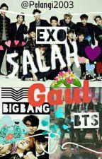 Exo-Bts-BigBang salah gaul :v by Pelangi2003
