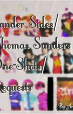 Sander Sides/Thomas Sanders One-Shots/Requests  by ArtyG500