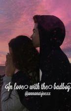 In Love With The Badboy /WORD HERSCHREVEN!\ by Annanasjeexx