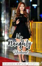My Naughty Husband by dubukookiestand