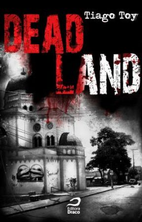 Dead Land by tiagotoy