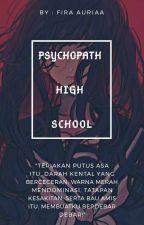 Psychopath High School by FiraAuriaa
