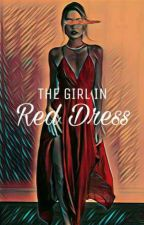 The Girl In Red Dress  by eeddraulll