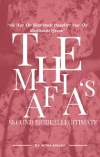 His Second Bride:Illegitimate  #Wattys2018 by rosehearted_