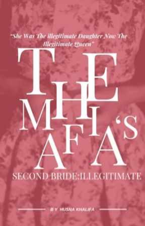 His Second Bride:Illegitimate  #Wattys2019 by rosehearted_