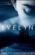 Evelyn by ThelittleMissReader