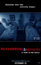 Paranormal Activity 3 by Belieber3110