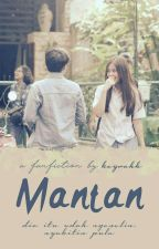 Mantan x IDR by keyrahh
