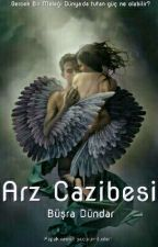 ARZ CAZİBESİ by busra-dd