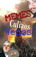 Memes Culiaos Wenos  by Paige_Starkney