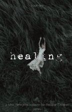 Healing - Book One in MPHFPC Series by Graciewilliams1234