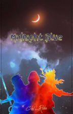 Midnight Blue [Naruto Fanfiction] by Ciel_Rider