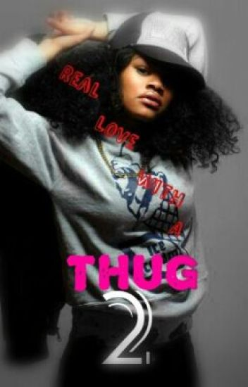 Real Love With A Thug : 2(completed)