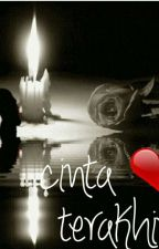 Cinta terakhir by RaniEnzelina