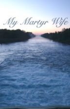 The Martyr Wife by jelieyes