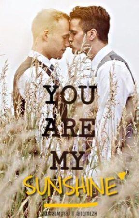 You Are My Sunshine (BoyXBoy) by IqmalMinaj