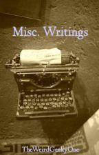 Random Writings of Boredom by TheWeirdGeekyOne