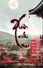 [BHTT - Edit] Xuân Như Cựu - Nhược Hoa Từ Thụ by hanjin_125