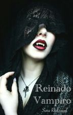 Reinado Vampiro by MoonReader7