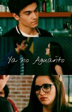 Ya no Aguanto//Aguslina by NovelasxBernasconi