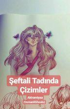 Şeftali Tadında Çizimler - (Çizimlerim 3) by OsmanliGhoulu