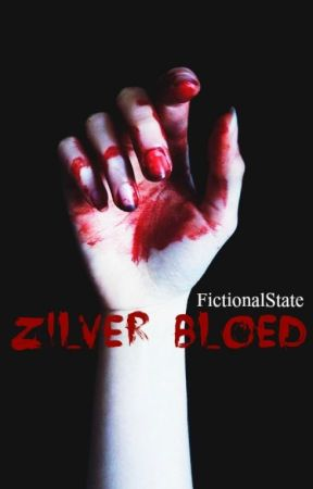 Zilver Bloed by FictionalState