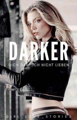 DARKER - Dich darf ich nicht lieben #FederlichtAward18 #