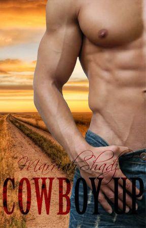Cowboy Up by MarriahShadz