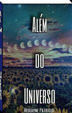 Além do Universo by Heolayne2017