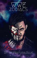 WWE Zodiacs by NotNaturalBlue