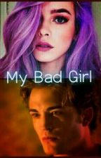My Bad Girl by SamanthaErwin