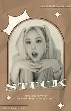 [1] STUCK 一eunha, jungkook✔ by bumpiexy