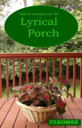 Lyrical Porch by cleomez