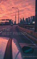 The Best Friend  by MadeInAm