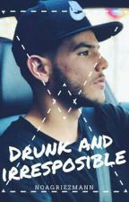 Drunk and irresponsible by noagriezmann