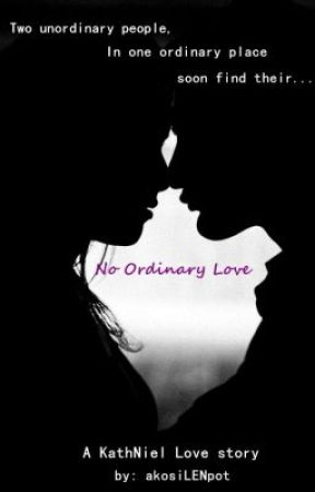 MY JOURNEY OF LOVE START WITH A DEAL - NO ORDINARY LOVE by akosilenpot