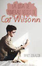 La lista de primeras veces de Cat Wilsonn® by MaryDoragon