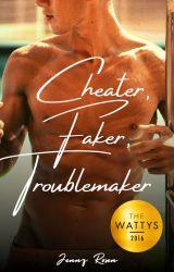 Cheater. Faker. Troublemaker. (#Wattys Winner 2016) by jr0127
