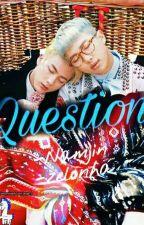 QUESTION [Namjin] [O.S] by Zelosnha
