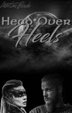 Head over heels | Ragnar Lothbrok  by xWritersxBlockx