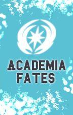 Academia Fates [Fire emblem Fates Fanfic] by AidaDesu