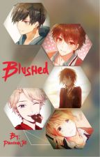 Blushed! Male Harem x Male Reader by PharaohJill