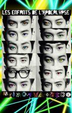 Les Enfants de l'Apocalypse - EXO - by CreepyMaster16