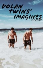 Imagines - Dolan Twins [COMPLETA] by wrjtingaf