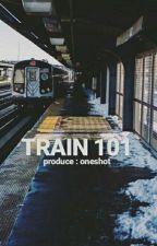 TRAIN 101  by callmebobae
